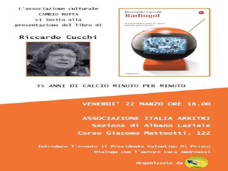 https://www.lacicala.org/immagini_news/21-05-2019/albano-laziale-domani-riccardo-cucchi-presentera-radiogol-600.png
