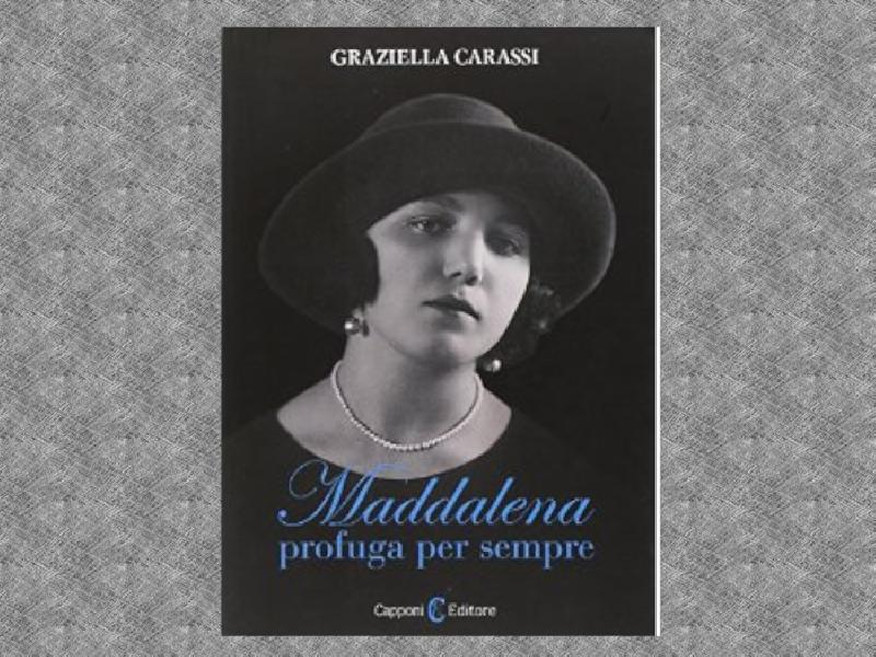 https://www.lacicala.org/immagini_news/22-08-2019/graziella-carassi-maddalena-profuga-per-sempre-600.png